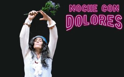 Noche con Dolores